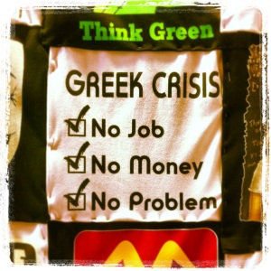 GreeceCrisis No Job No Money No Problem
